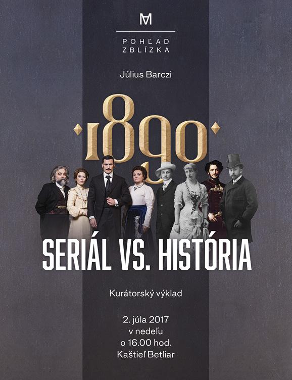 Pohľad zblízka - 1890 Seriál vs. história