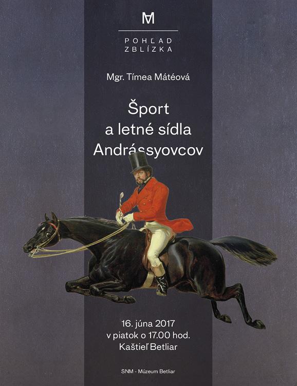 Šport a letné sídla Andrássyovcov