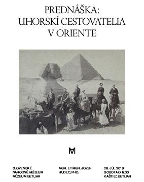 Prednáška - Uhorskí cestovatelia v Oriente