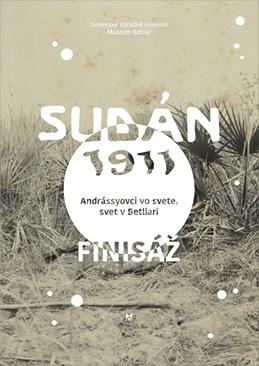 SUDÁN 1911 - FINISÁŽ VÝSTAVY