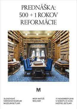 Prednáška: 500 + 1 rokov reformácie
