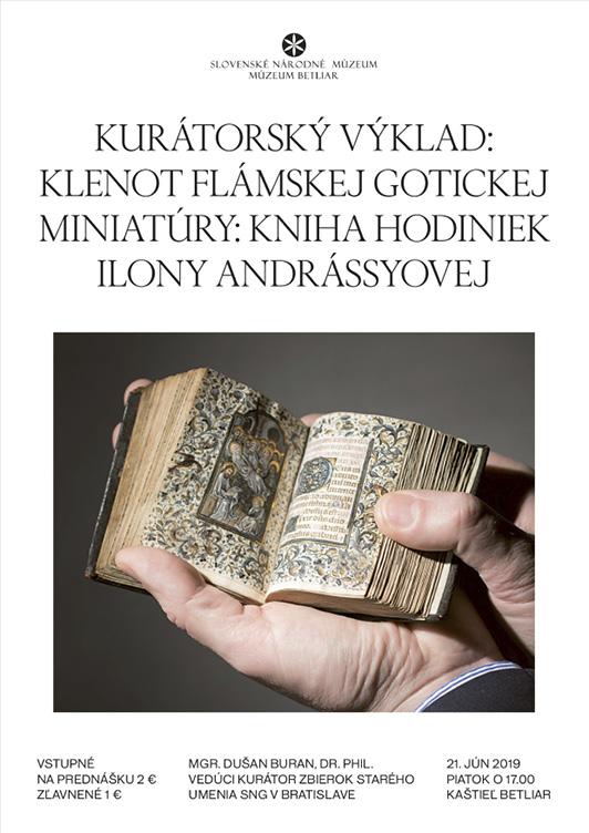 Kurátorský výklad - Klenot flámskej gotickej miniatúry: Kniha hodiniek Ilony Andrássyovej