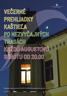 Večerné prehliadky kaštieLa po nezvyčajných trasách Každú augustovú sobotu od 20.00
